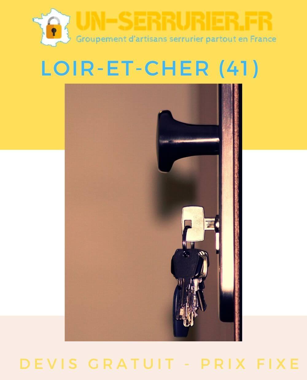 serruriers Loir-et-Cher (41)